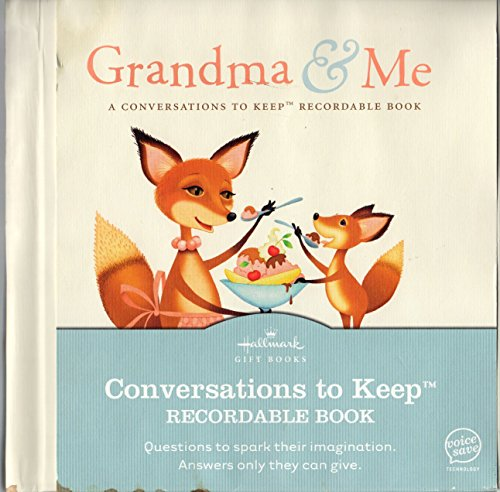 9781595303721: Grandma & Me a Conversations to Keep Recordable Book