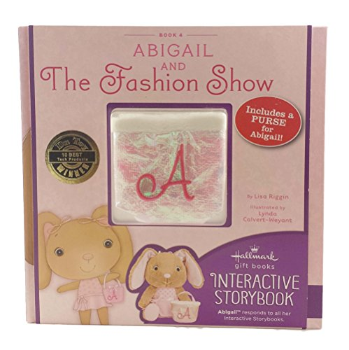 9781595303981: Hallmark StoryBuddy Interactive Book Abigail and The Fashion Show Book 4