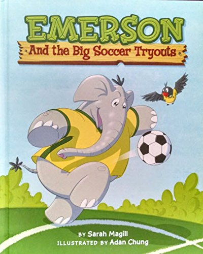 Emerson and the big soccer tryouts: Sarah Magill