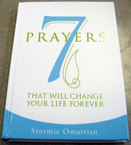 9781595305022: 7 Prayers That Will Change Your Life Forever