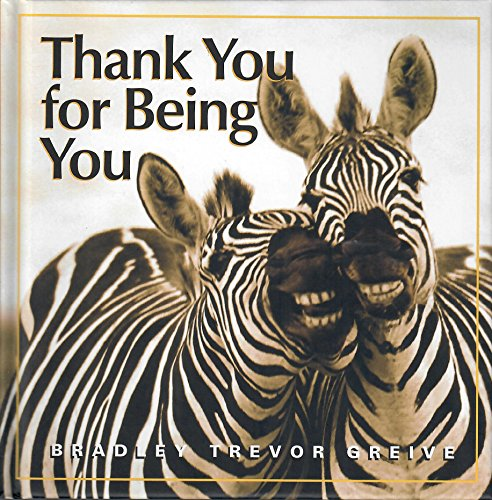 Thank You For Being You - Hallmark Gift Book: BOK1248: Bradley Trevor Greive