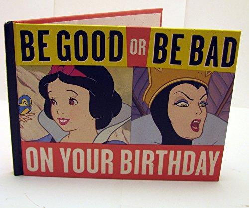 9781595309013: Hallmark Books BOK2163 BE GOOD OR BE BAD ON YOUR BIRTHDAY