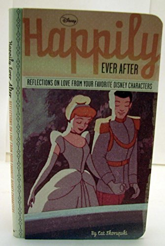 9781595309020: Hallmark Books BOK2164 Happily Ever After - Reflection on Love From Disney Characters