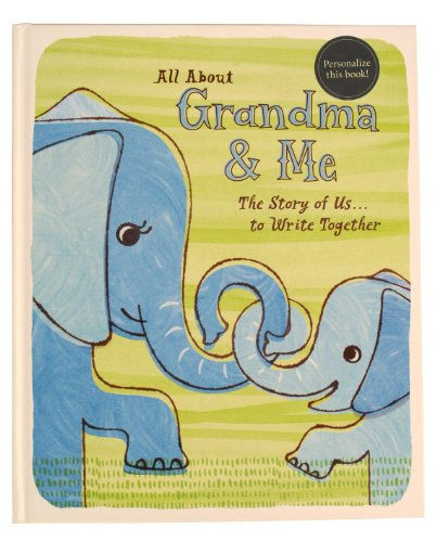 All About Grandma and Me, The Story of Us. to write together.: Mandy Jordan (Author), et al.