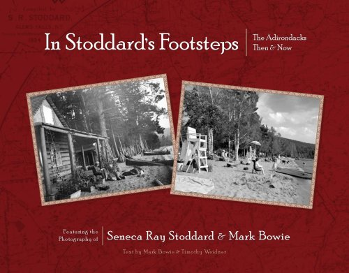 9781595310248: In Stoddard's Footsteps: The Adirondacks Then & Now