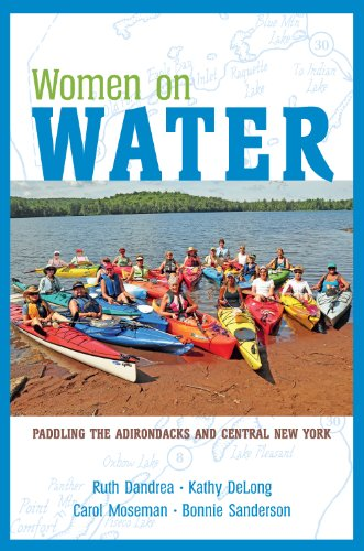 9781595310392: Women on Water: Paddling the Adirondacks and Central New York