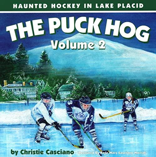 9781595310408: The Puck Hog Volume 2: Haunted Hockey in Lake Placid