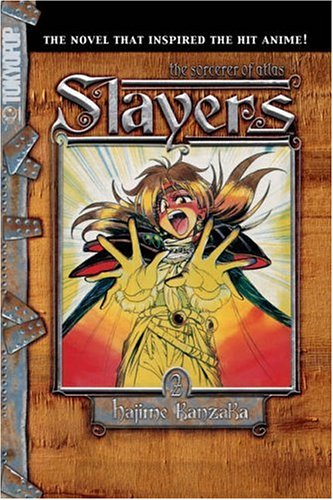 9781595320957: Slayers Text, Vol. 2: The Sorcerer of Atlas