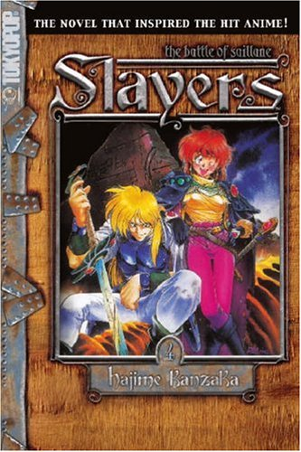 Slayers Text, Vol. 4: The Battle of Saillune: Hajime Kanzaka; Rui Araizumi