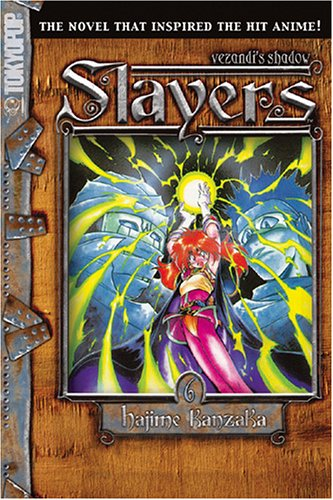 9781595325822: Slayers Text, Vol. 6: Vezendi's Shadow (Slayers (Tokyopop))