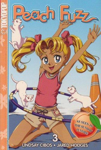 9781595326010: Peach Fuzz Volume 3 (Peach Fuzz (Graphic Novels)) (v. 3)
