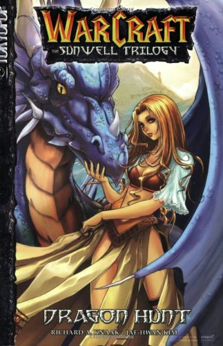 Warcraft : The Sunwell Trilogy Vol. 1 - Dragon Hunt
