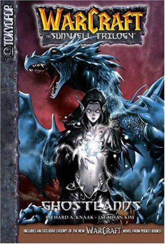 9781595327147: Ghostlands (Warcraft: The Sunwell Trilogy, Book 3)