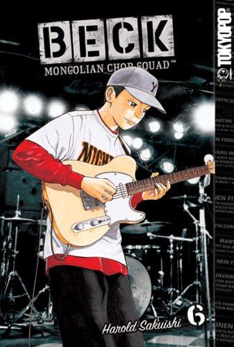 9781595327758: BECK:Mongolian Chop Squad Volume 6 (Beck: Mongolian Chop Squad (Graphic Novels))