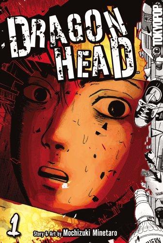 Dragon Head Volume 1: Minetaro Mochizuki
