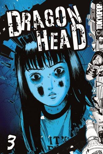 9781595329165: Dragon Head, Vol. 3