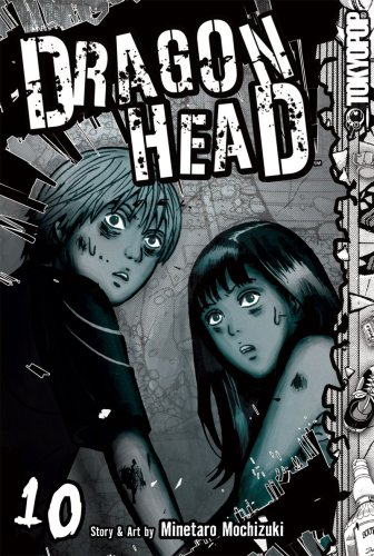 9781595329233: Dragon Head, Vol. 10