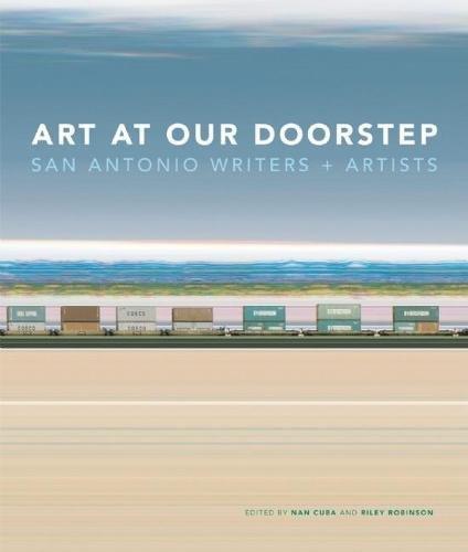ART AT OUR DOORSTEP: SAN ANTONIO WRITERS + ARTISTS: Cuba, Nan