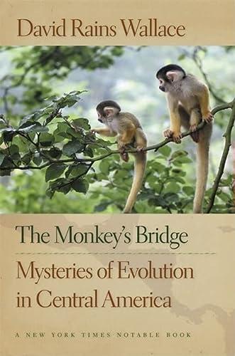 9781595340405: The Monkey's Bridge: Mysteries of Evolution in Central America