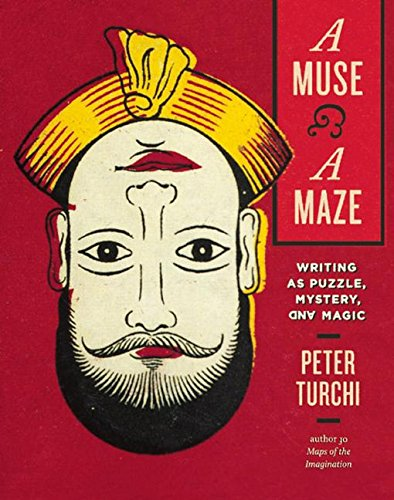 9781595341945: A Muse and a Maze: Writing as Puzzle, Mystery, and Magic