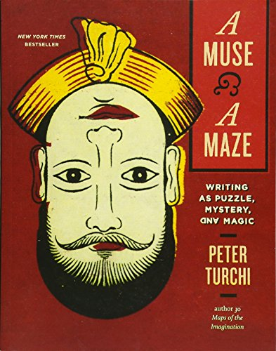 9781595347596: A Muse and a Maze: Writing as Puzzle, Mystery, and Magic