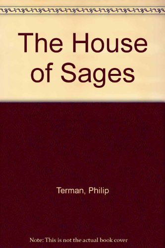 9781595390080: The House of Sages