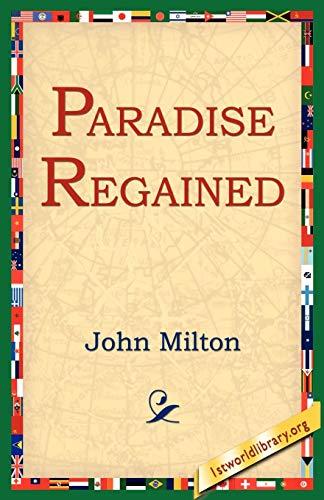 Paradise Regained: John Milton