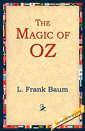 9781595401014: The Magic of Oz