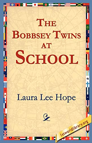 9781595401045: The Bobbsey Twins at School