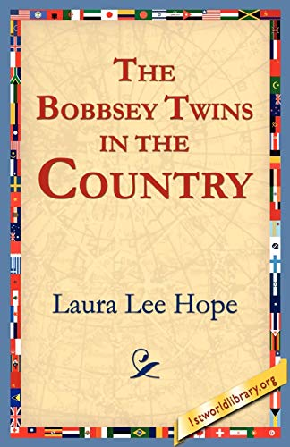 9781595401052: The Bobbsey Twins in the Country