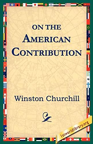 On the American Contribution: Winston Churchill