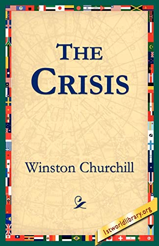 9781595401359: The Crisis