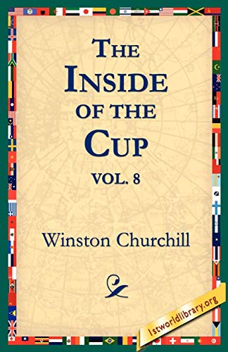 The Inside of the Cup Vol 8.: Churchill, Winston