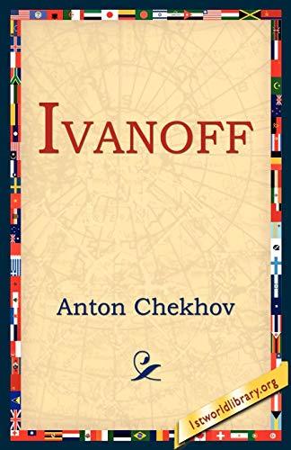 Ivanoff (Paperback): Anton Pavlovich Chekhov