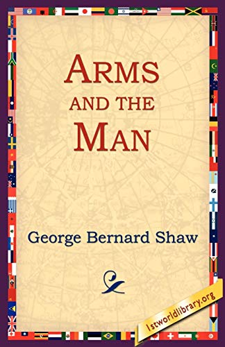 9781595402387: Arms and the Man