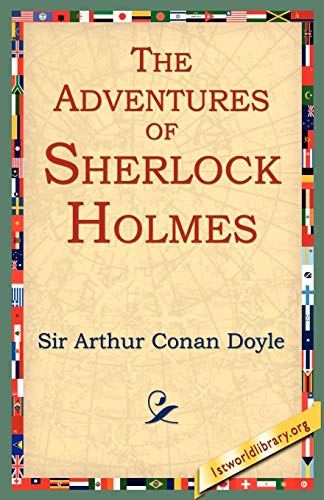 The Adventures of Sherlock Holmes: Arthur Conan Doyle