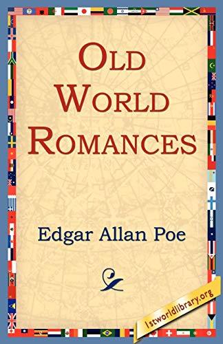 Old World Romances: Edgar Allan Poe