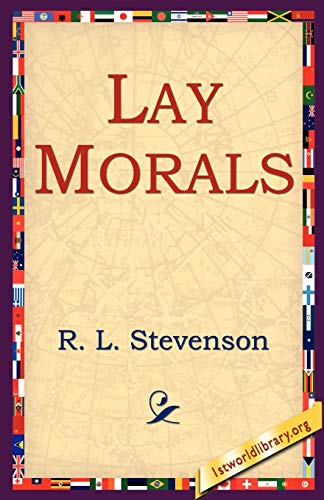 9781595405067: Lay Morals