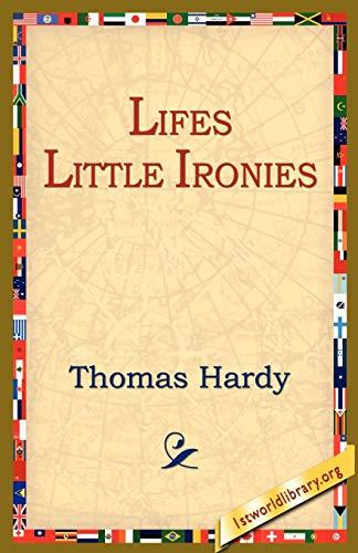 9781595405210: Lifes Little Ironies