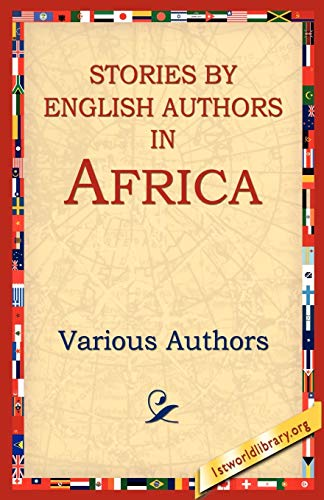 9781595405272: Stories by English Authors in Africa