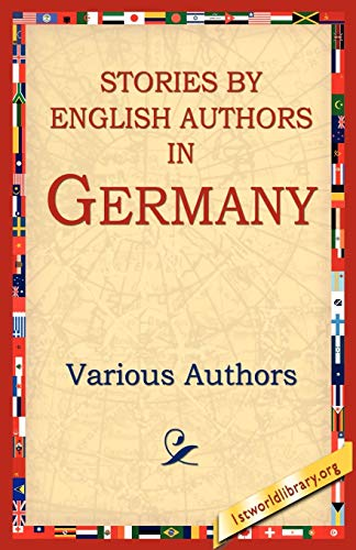 Stories By English Authors In Germany: Various Authors