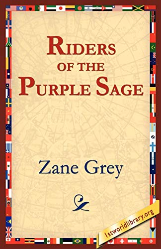 9781595405340: The Riders of the Purple Sage