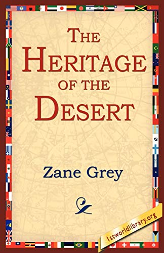 The Heritage of the Desert: Zane Grey