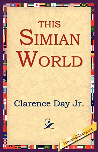 This Simian World: Clarence Jr. Day