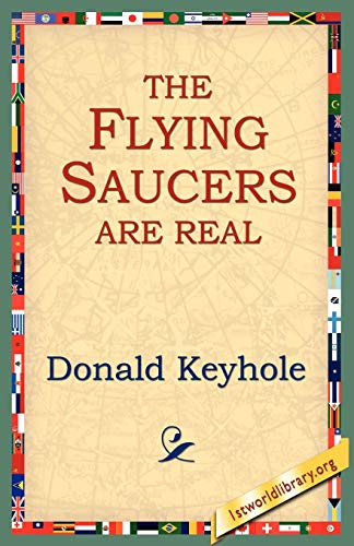 9781595406224: The Flying Saucers Are Real