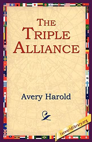 9781595406422: The Triple Alliance