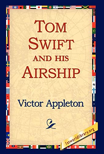 Tom Swift and His Airship: Victor Ii Appleton
