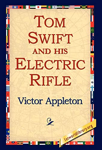 9781595408020: Tom Swift and His Electric Rifle