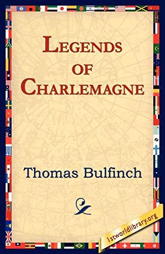 9781595408051: Legends of Charlemagne