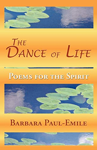 9781595409355: The Dance of Life - Poems for the Spirit